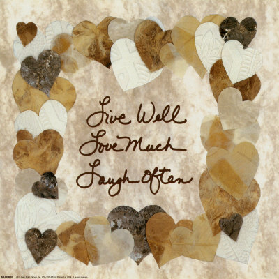 Live Well, Love Much, Laugh Often Print by Lauren Hallam