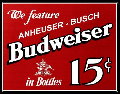 Budweiser 15 cents Tin Sign