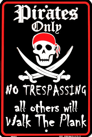 Pirates Only Plåtskylt