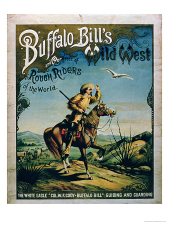 """Advertisement for """"Buffalo Bill's Wild West and Congress of Rough Riders of the World"""" Premium Giclee Print"""