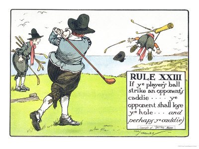 Rule XIII: If Ye Player's Ball Strike an Opponent's Caddie Giclee Print