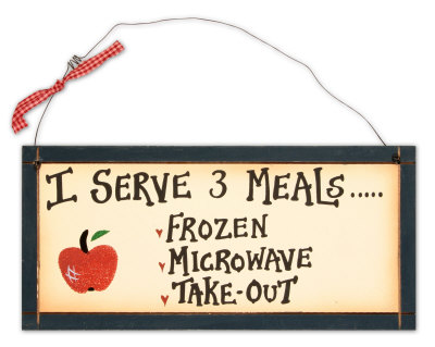 I Serve 3 Meals Wood Sign