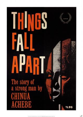 Things Fall Apart by Chinua Achebe Poster