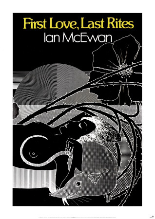 First Love, Last Rites by Ian McEwan Posters by Bill Botten