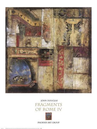 Fragments of Rome IV Poster by John Douglas