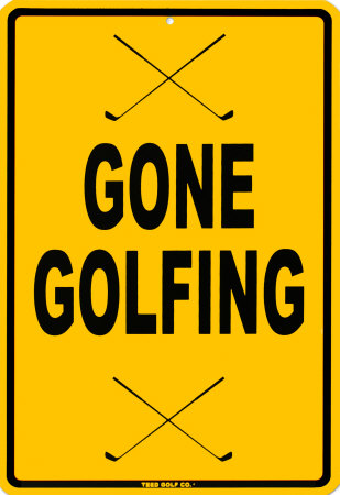 Gone Golfing Tin Sign