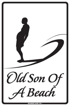 Old Son of A Beach Tin Sign