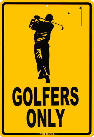 Golfers Only Tin Sign at
