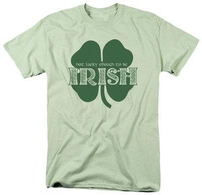 Lucky to be Irish quote, Irish pride image, funny St. Patrick's Day t-shirt