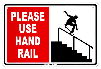 Please Use Hand Rail Blikkskilt
