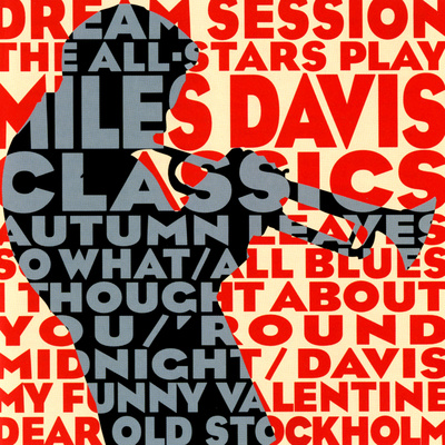 Dream Session : The All-Stars Play Miles Davis Classics Premium Poster
