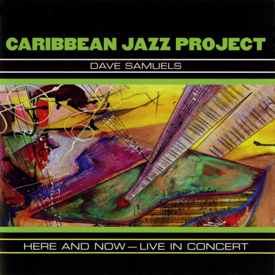 Caribbean Jazz Project - Here and Now, Live in Concert Print