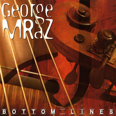George Mraz - Bottom Lines Prints