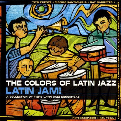 The Colors of Latin Jazz: Latin Jam! Affischer