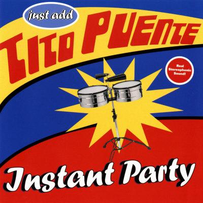 Tito Puente - Instant Party Affischer