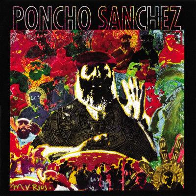 Poncho Sanchez - Latin Spirits Affischer