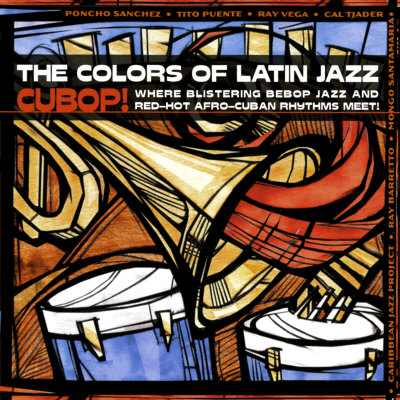 The Colors of Latin Jazz Cubop! Affischer