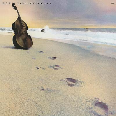 Ron Carter - Peg Leg Posters