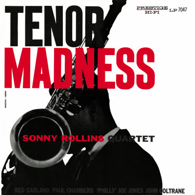 Sonny Rollins Quartet - Tenor Madness Art