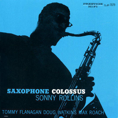 Sonny Rollins - Saxophone Colossus ポスター