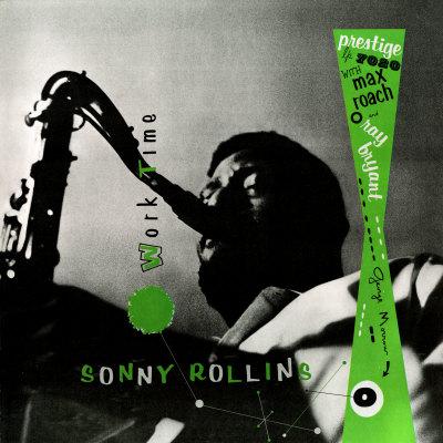 Sonny Rollins - Work Time Prints