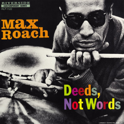 Max Roach - Deeds, Not Words ポスター : ポール・ベーコン