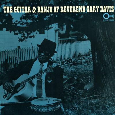 Rev. Gary Davis - The Guitar and Banjo of Reverend Gary Davis Art