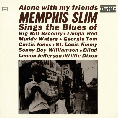 Memphis Slim - Alone with My Friends Posters