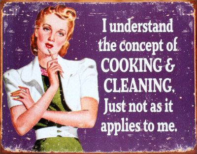 Cooking and Cleaning Tin Sign