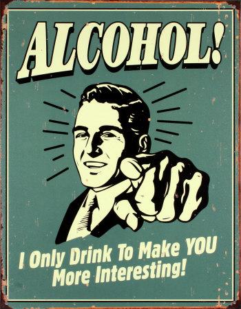 Alcohol! Tin Sign