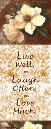 Live, Laugh, Love Prints by T. C. Chiu