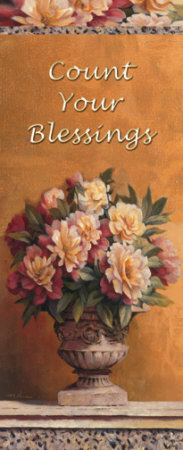 Count Your Blessings Floral Posters by T. C. Chiu