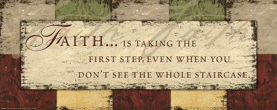 Words to Live By: Faith Is Taking Art Print