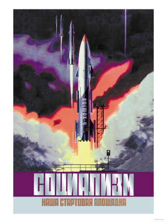Socialism, The Vostok Rocket Plakater