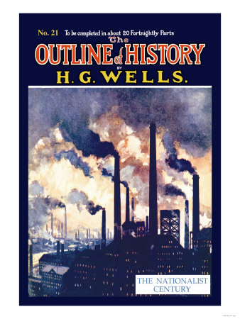 Outline of History by H.G. Wells, No. 21: The Nationalist Century Posters