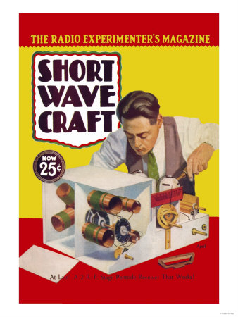 Short Wave Craft: at Last! a 2 R.F. Stage Pentode Receiver That Works! Posters