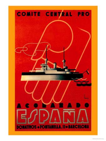Comite Central Pro, Acorazado Espana Posters by Henry Ballesteros