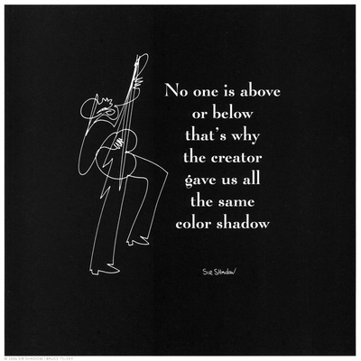 No One is Above Art by  Sir Shadow