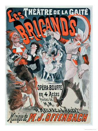 Poster For the Opera Bouffe Les Brigands by Jacques Offenbach Giclee Print by Jules Chéret