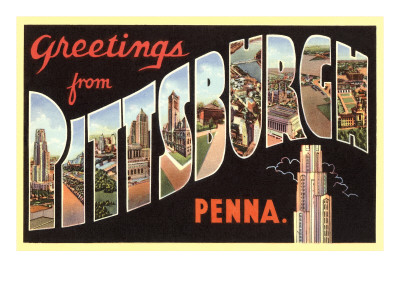 Greetings from Pittsburgh, Pennsylvania Print