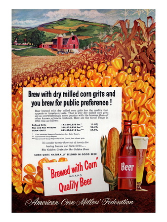 Brewed With Corn Means Quality Beer Premium Poster