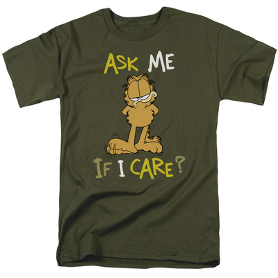 Garfield - Ask Me If I Care T-shirts