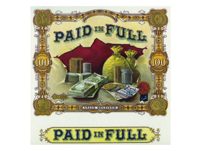 Paid in Full Brand Cigar Inner Box Label Posters by  Lantern Press