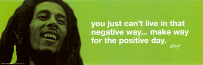 Bob Marley positive day quote poster artwork