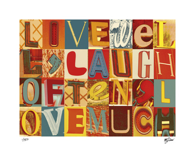 Live Well, Laugh Often, Love much quote saying typography art