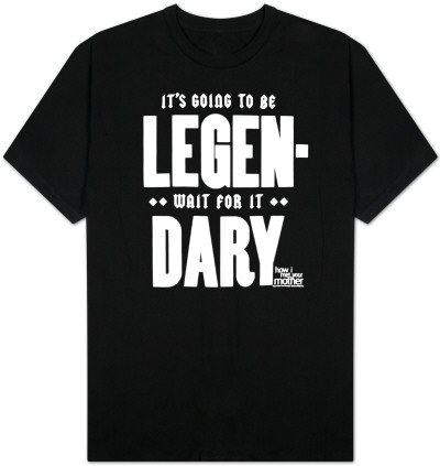 How I Met Your Mother - It's Going to Be Legen-dary T-Shirt