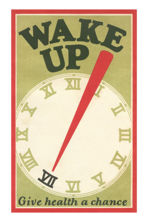 Wake Up, Give Health a Chance Premium Poster