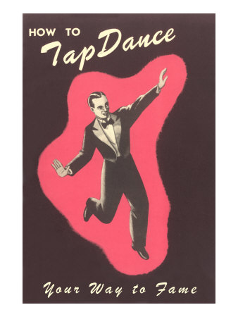 How to Tap Dance Your Way to Fame Poster