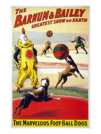 Clown Perform with the Marvelous Foot-Ball Dogs in the Barnum and Bailey Circus, 1900 Photo