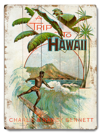 A Trip to Hawaii Wood Sign